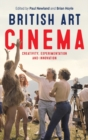 British Art Cinema : Creativity, Experimentation and Innovation - Book