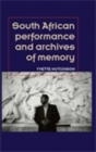 South African performance and archives of memory - eBook