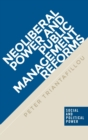 Neoliberal Power and Public Management Reforms - Book