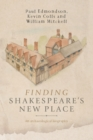 Finding Shakespeare's New Place : An Archaeological Biography - Book