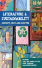 Literature and sustainability : Concept, text and culture - eBook