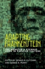 Adapting Frankenstein : The Monster's Eternal Lives in Popular Culture - Book
