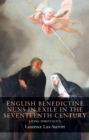 English Benedictine Nuns in Exile in the Seventeenth Century : Living Spirituality - eBook