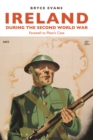 Ireland During the Second World War : Farewell to Plato's Cave - eBook