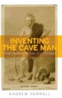 Inventing the Cave Man : From Darwin to the Flintstones - Book