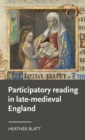 Participatory Reading in Late-Medieval England - Book