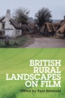 British Rural Landscapes on Film - Book