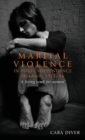 Marital Violence in Post-Independence Ireland, 1922-96 : 'A Living Tomb for Women' - Book