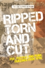 Ripped, torn and cut : Pop, politics and punk fanzines from 1976 - eBook