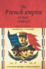 The French empire at War, 1940-1945 - eBook