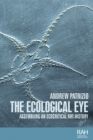 The ecological eye : Assembling an ecocritical art history - eBook