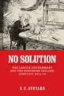 No Solution : The Labour Government and the Northern Ireland Conflict, 1974-79 - Book