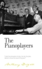 The Pianoplayers : By Anthony Burgess - Book