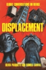 Displacement : Global conversations on refuge - eBook