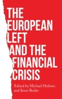 The European Left and the Financial Crisis - Book