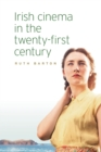 Irish Cinema in the Twenty-First Century - Book