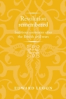Revolution Remembered : Seditious Memories After the British Civil Wars - Book