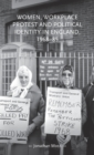 Women, Workplace Protest and Political Identity in England, 1968-85 - Book
