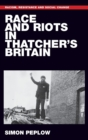 Race and Riots in Thatcher's Britain - Book