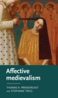Affective medievalism : Love, abjection and discontent - eBook