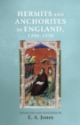 Hermits and Anchorites in England, 1200-1550 - Book