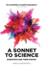 A Sonnet to Science : Scientists and Their Poetry - Book