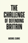 The Challenge of Defending Britain - Book