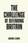 The challenge of defending Britain - eBook
