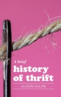 A Brief History of Thrift - Book