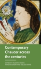 Contemporary Chaucer Across the Centuries - Book