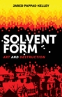 Solvent form : Art and destruction - eBook