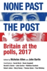 None Past the Post : Britain at the Polls, 2017 - Book