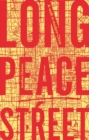 Long Peace Street : A Walk in Modern China - Book