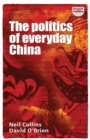 The Politics of Everyday China - Book