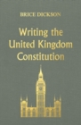 Writing the United Kingdom Constitution - eBook