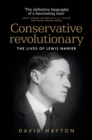 Conservative revolutionary : The lives of Lewis Namier - eBook