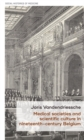 Medical societies and scientific culture in nineteenth-century Belgium - eBook