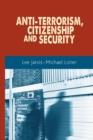 Anti-Terrorism, Citizenship and Security - Book