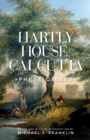 Hartly House, Calcutta : Phebe Gibbes - Book
