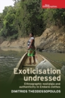 Exoticisation Undressed : Ethnographic Nostalgia and Authenticity in Embera Clothes - Book
