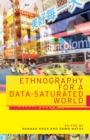 Ethnography for a Data-Saturated World - Book