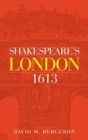 Shakespeare'S London 1613 - Book