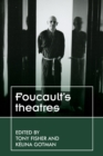 Foucault'S Theatres - Book