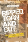 Ripped, Torn and Cut : Pop, Politics and Punk Fanzines from 1976 - Book
