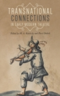 Transnational Connections in Early Modern Theatre - Book