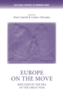 Europe on the Move : Refugees in the Era of the Great War - Book