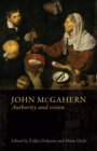 John Mcgahern : Authority and Vision - Book