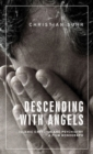 Descending with angels : Islamic exorcism and psychiatry: a film monograph - eBook