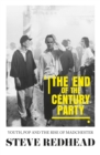 The end-of-the-century party : Youth, pop and the rise of Madchester - eBook