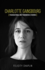 Charlotte Gainsbourg : Transnational and transmedia stardom - eBook